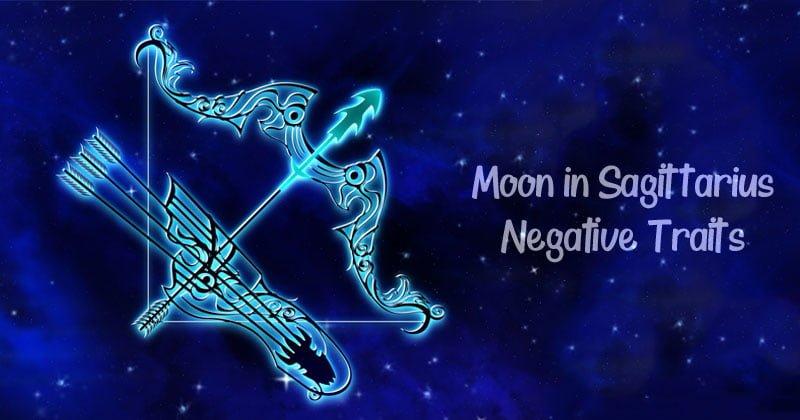 Moon in Sagittarius - Negative Traits