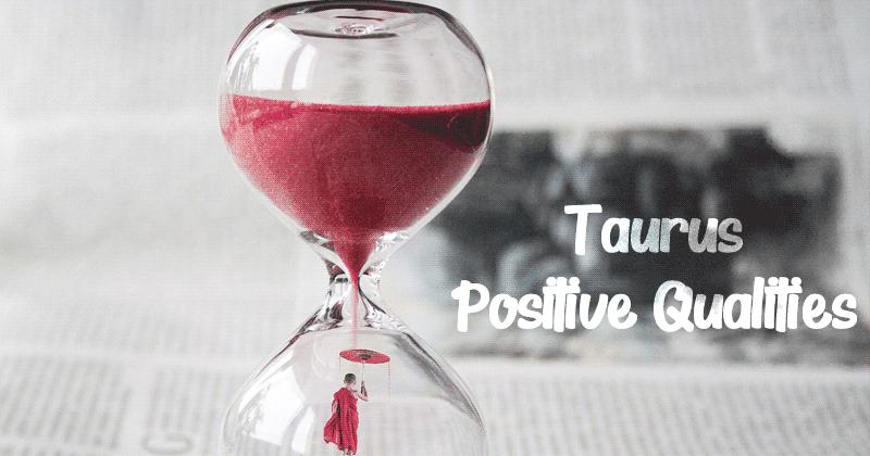 Taurus Moon Sign - Positive Qualities