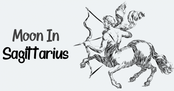 Sagittarius Moon Sign - Nature, Positive & Negative Traits