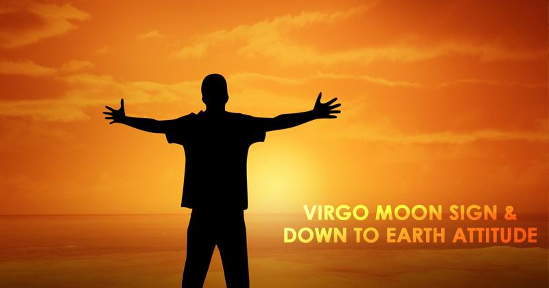 Virgo Moon Sign & Down To Earth Attitude