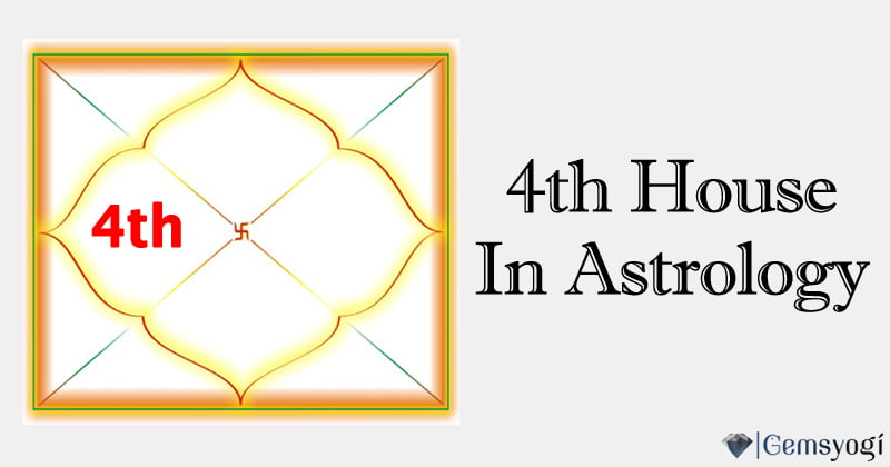 The Fourth House In Vedic Astrology – Home & Family