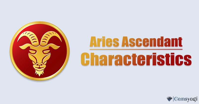 Characteristics Of Aries Rising Sign