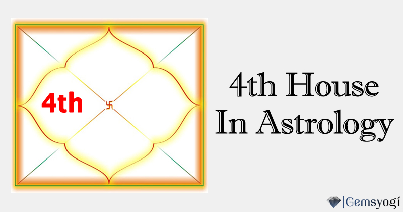 Fourth House In Vedic Astrology