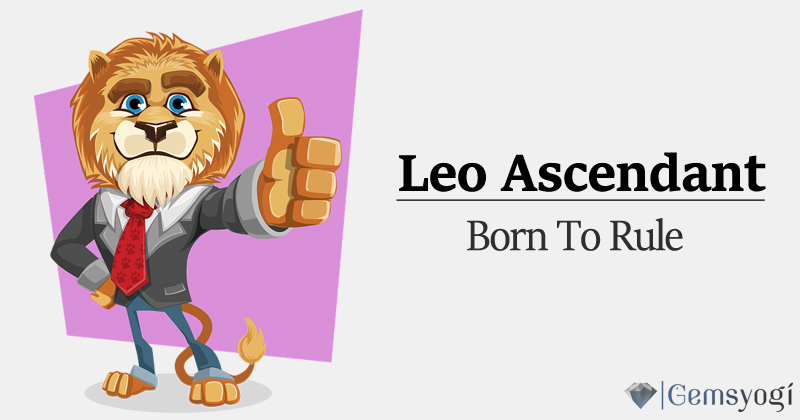 Leo Rising - Royalty is Attached