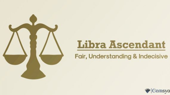 Libra Ascendant – Fair, Understanding & Indecisive