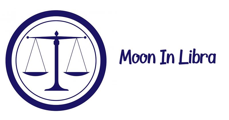 Libra Moon Sign – Nature, Positive & Negative Traits