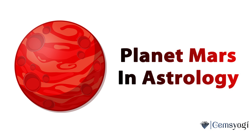 Planet Mars In Vedic Astrology