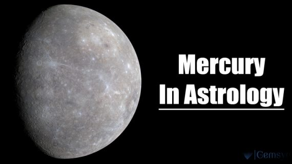Planet Mercury In Astrology – Role Of Mercury in the Birth Chart