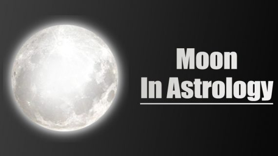 Planet Moon In Astrology – Role Of Moon in the Birth Chart