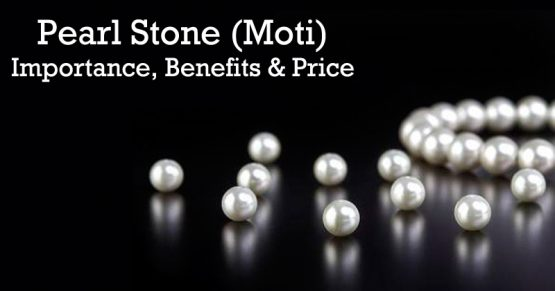 Pearl Stone (Moti) - Astrological Importance, Benefits & Price