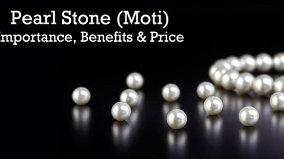 Pearl Stone (Moti) – Astrological Importance, Benefits & Price