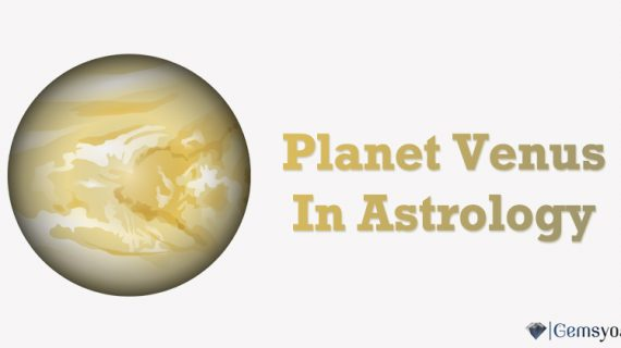 Planet Venus In Astrology – Importance of Venus in the Birth Chart