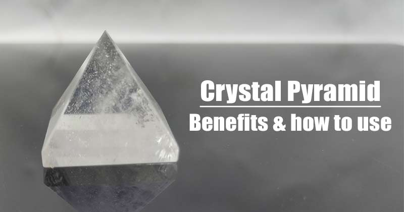 Crystal Pyramid For Positive Enegy – How to Use It in Vastu/Feng Shui